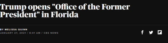 Screenshot_2021-01-27 Trump opens Office of the Former President in Florida.png