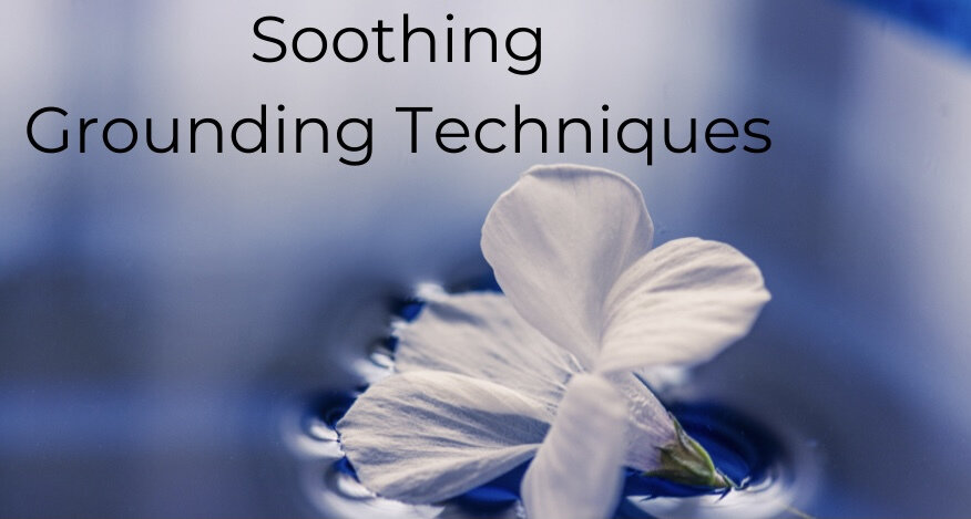 soothing-grounding-techniques1.jpg